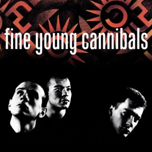 Image of Fine Young Cannibals - Fine Young Cannibals