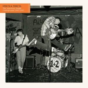Image of Various Artists - Strum & Thrum: The American Jangle Underground 1983-1987