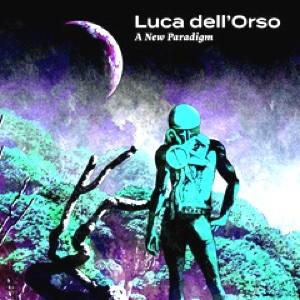 Luca Dell'Orso - A New Paradigm