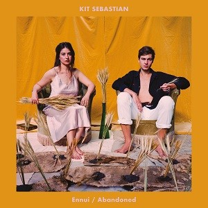 Image of Kit Sebastian - Ennui / Abandoned