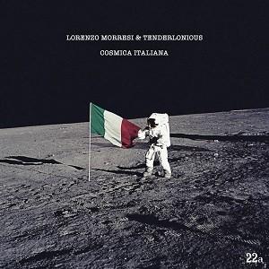 Image of Lorenzo Morresi & Tenderlonious - Cosmica Italiana