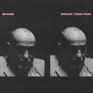 Image of Shame - Drunk Tank Pink