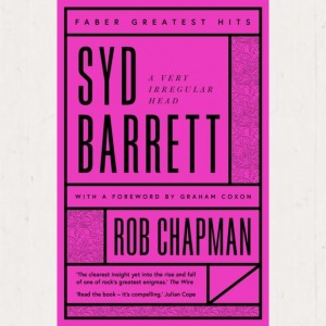 Image of Rob Chapman - Syd Barrett : A Very Irregular Head