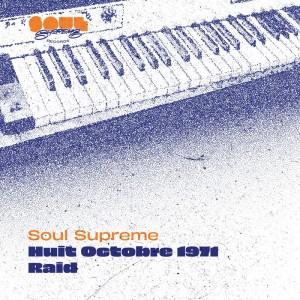 Image of Soul Supreme - Huit Octobre 1971 / Raid