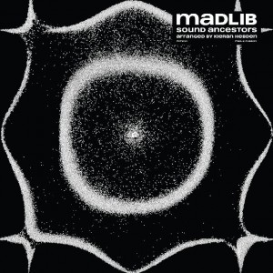 Madlib - Sound Ancestors (Arranged By Kieran Hebden)