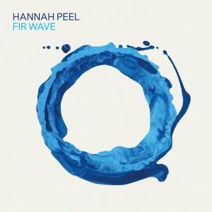 Image of Hannah Peel - Fir Wave