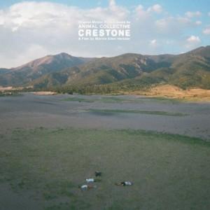Animal Collective - Crestone