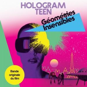 Image of Hologram Teen - Géométries Insensibles