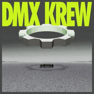 Image of DMX Krew - Loose Gears