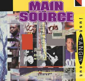 Image of Main Source - Just Hangin' Out / Live At The BBQ