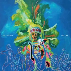 Image of Cha Wa - My People