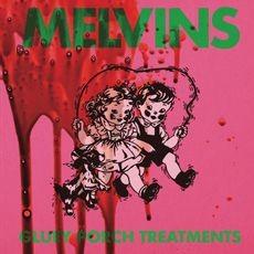 Melvins - Gluey Porch Treatments