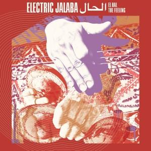 Image of Electric Jalaba - El Hal / The Feeling