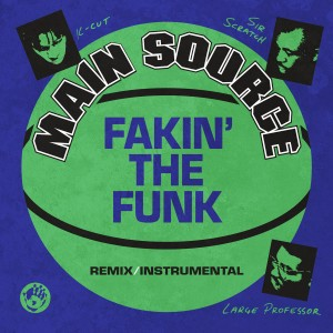 Image of Main Source - Fakin' The Funk