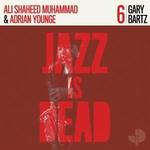 Image of Gary Bartz, Adrian Younge, Ali Shaheed Muhammad - Jazz Is Dead 006