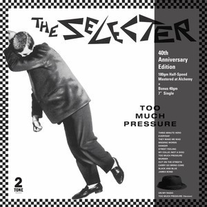 The Selecter - Too Much Pressure (40th Anniversary Edition)