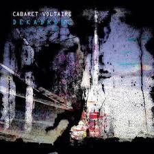 Image of Cabaret Voltaire - Dekadrone