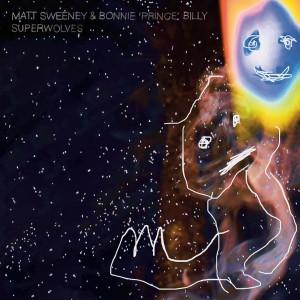 Image of Matt Sweeney & Bonnie 'Prince' Billy - Superwolves