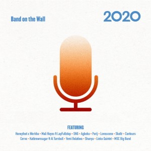 Image of Various Artists - Band On The Wall - 2020