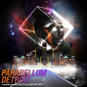 Image of Various Artists - Parabellum Detroit (Compiled By Rick Wilhite & Delano Smith)