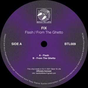 Image of FIX - Flash / From The Ghetto