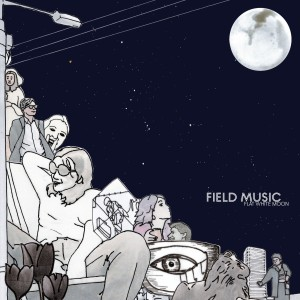 Image of Field Music - Flat White Moon
