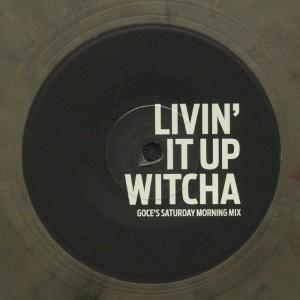 Image of DJ Goce - Livin' It Up Witcha