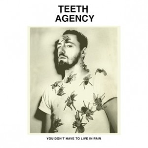 Image of Teeth Agency - You Don't Have To Live In Pain