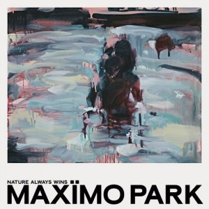 Maximo Park - Nature Always Wins - Live Stream Personalized Edition