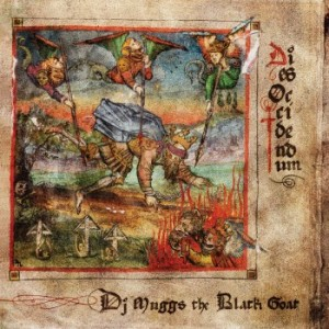 Image of DJ Muggs The Black Goat - Dies Occidendum