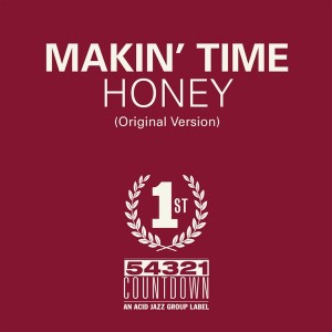 Image of Makin' Time - Honey / Take What You Can Get