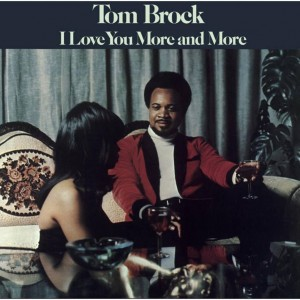 Image of Tom Brock - I Love You More And More - Reissue