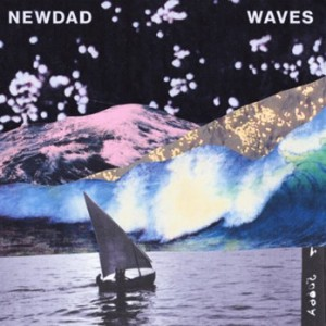 NewDad - Waves - Signed Edition