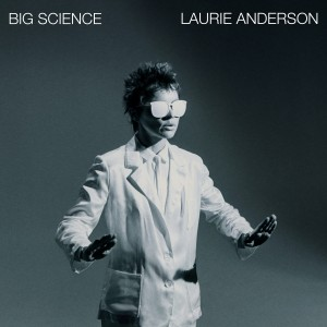 Laurie Anderson - Big Science - Coloured Vinyl Reissue