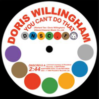 Image of Doris Willingham / Pat Hervey With The Tiaras - You Can't Do That / Can't Get You Out Of My Mind