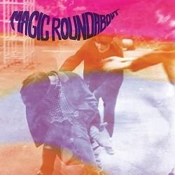 Image of Magic Roundabout - Sneaky Feelin'