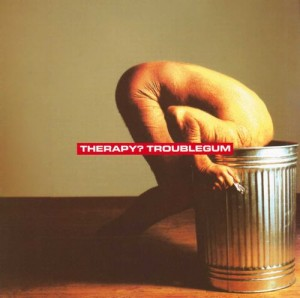 Image of Therapy? - Troublegum - Reissue