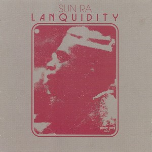 Image of Sun Ra - Lanquidity (Deluxe Edition)
