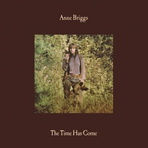 Anne Briggs - The Time Has Come (Gold Vinyl Repress)