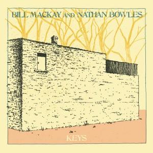 Image of Bill MacKay And Nathan Bowles - Keys