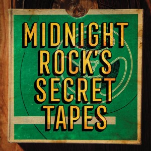 Various Artists - Midnight Rock's Secret Tapes