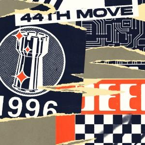 Image of 44th Move - 44th Move