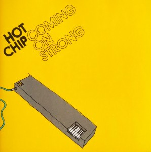 Hot Chip - Coming On Strong - Reissue