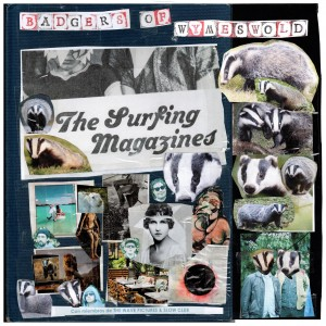 Image of The Surfing Magazines - Badgers Of Wymeswold