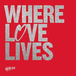 Image of Various Artists - Glitterbox - Where Love Lives Volume 2 - Simon Dunmore & Seamus Haji