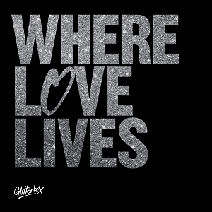 Image of Various Artists - Glitterbox - Where Love Lives Volume 1 - Simon Dunmore & Seamus Haji