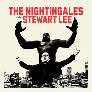 The Nightingales / Stewart Lee - Ten Bob Each Way / Use Your Loaf