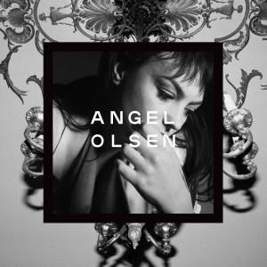 Angel Olsen - Song Of The Lark... And Other Far Memories
