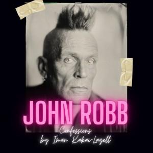 Image of John Robb Feat. Iman Kakai-Lazell - John Robb: Confessions Vol. 1