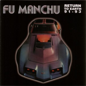 Image of Fu Manchu - Return To Earth